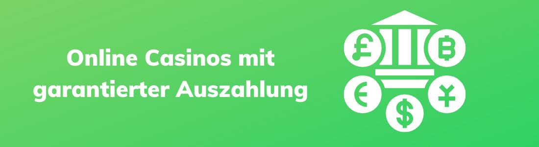 Beste Online Casinos mit garantierter Auszahlung in Deutschland